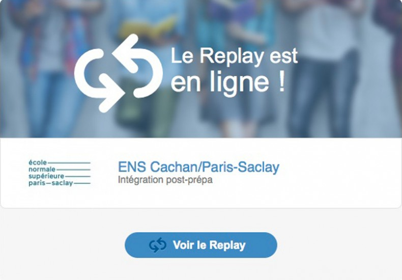 Replay Campus Channel - Oral ENS Paris-Saclay 2018